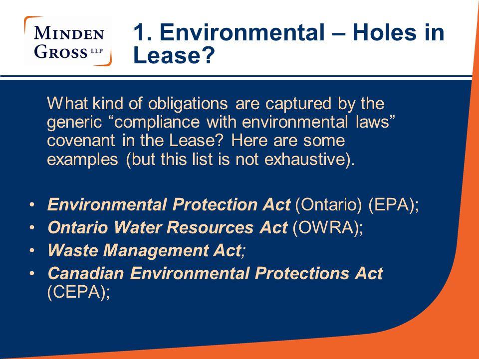 1.Environmental – Holes in Lease. O. Reg.