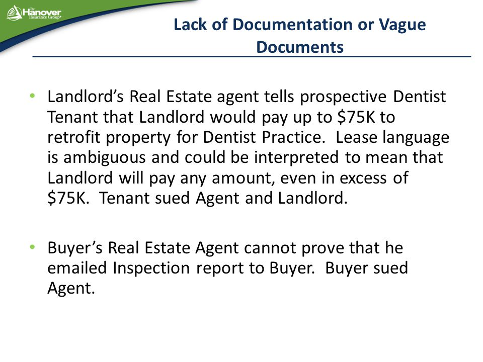 Lack of Documentation or Vague Documents Landlord's Real Estate agent tells prospective Dentist Tenant that Landlord would pay up to $75K to retrofit