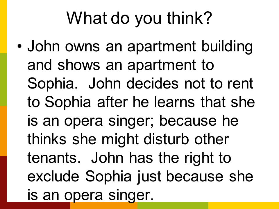 What do you think. John owns an apartment building and shows an apartment to Sophia.
