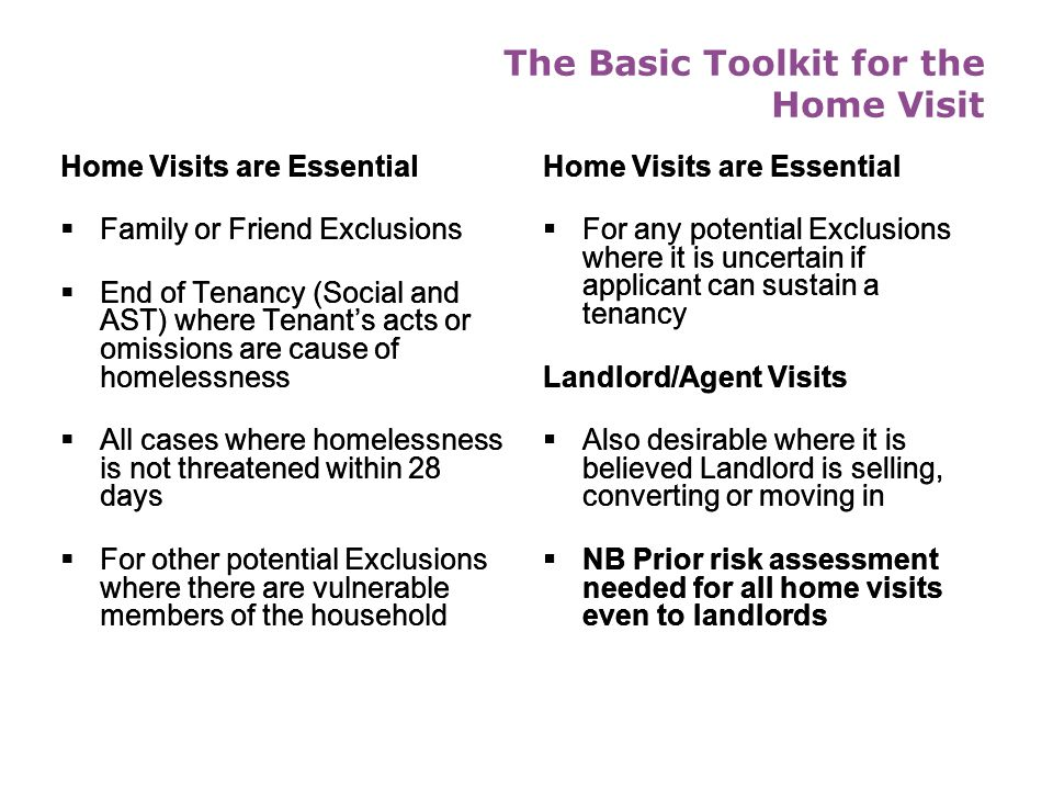 The Full Toolkit Who needs to know? The following will need comprehensive knowledge of the full Toolkit  Housing Advisers  Prevention Officers  Vis