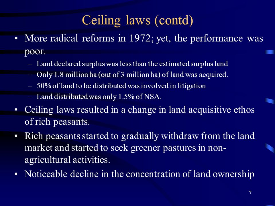 7 Ceiling laws (contd) More radical reforms in 1972; yet, the performance was poor.