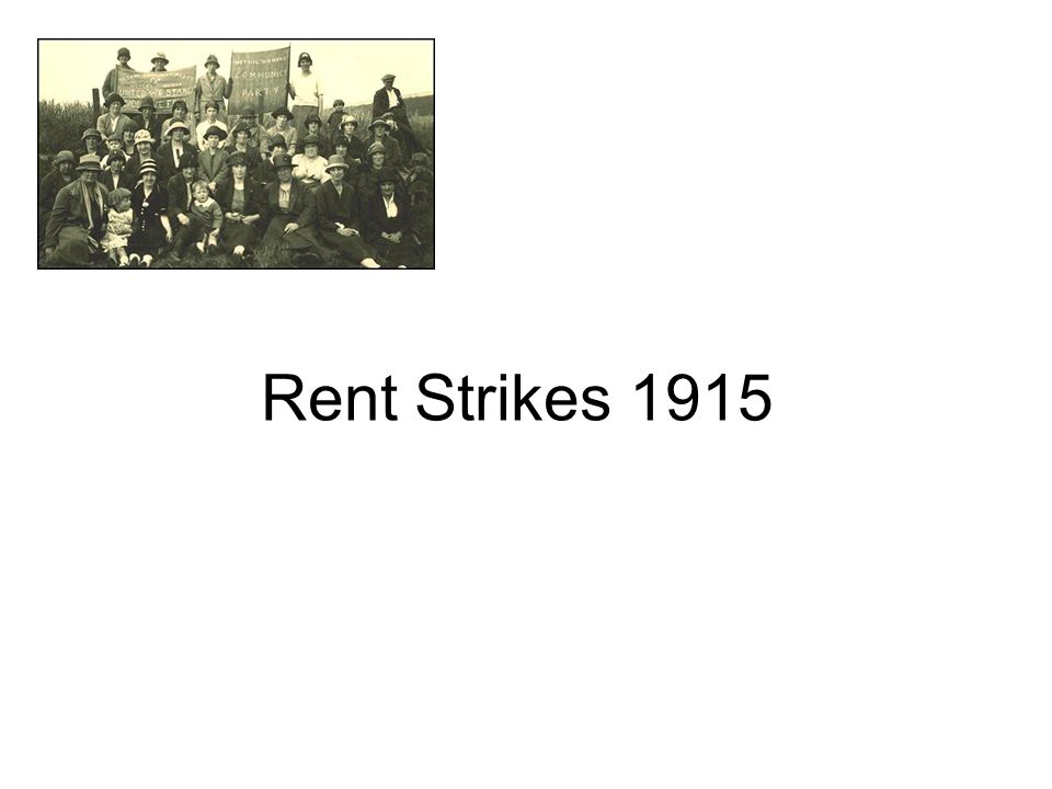 Rent Strikes 1915