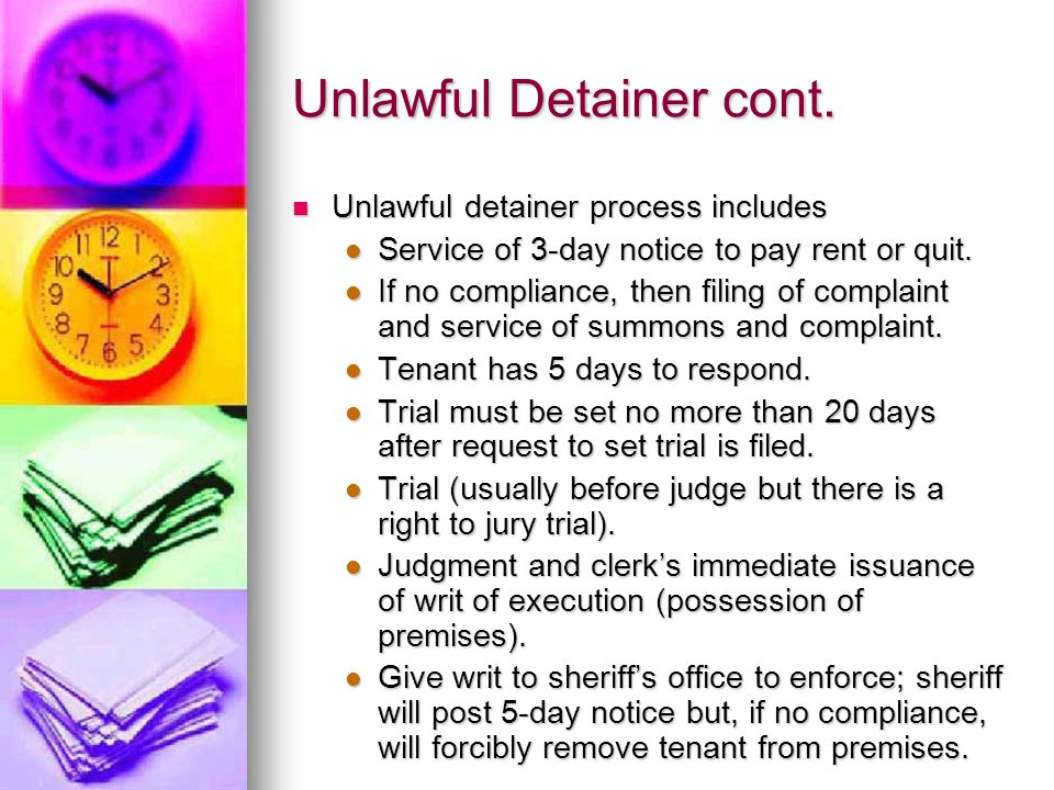 Unlawful Detainer cont.