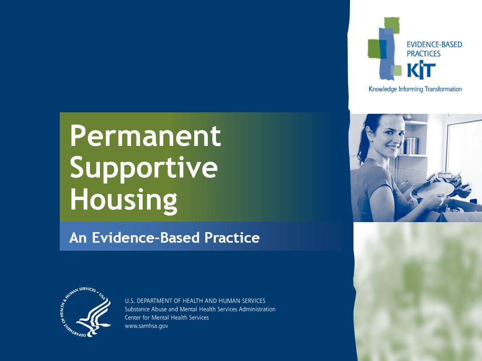 Permanent Supportive Housing An Evidence-Based Practice