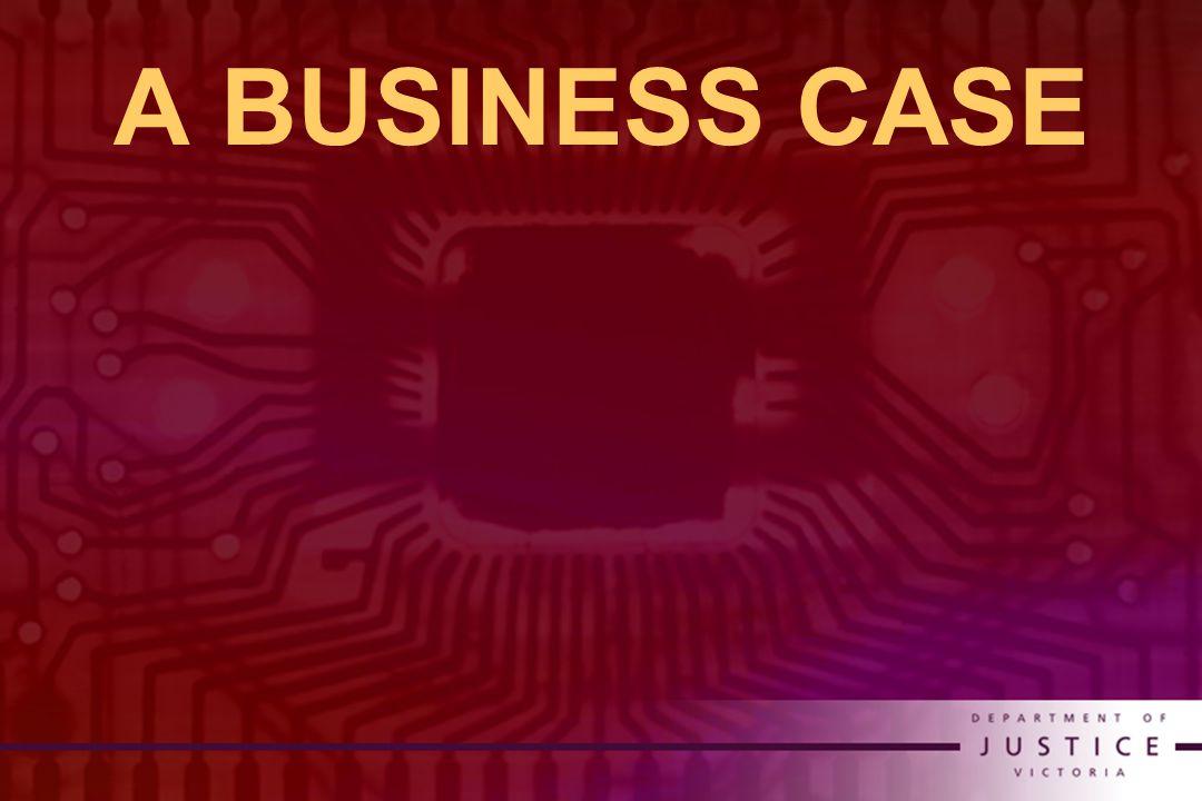 A BUSINESS CASE