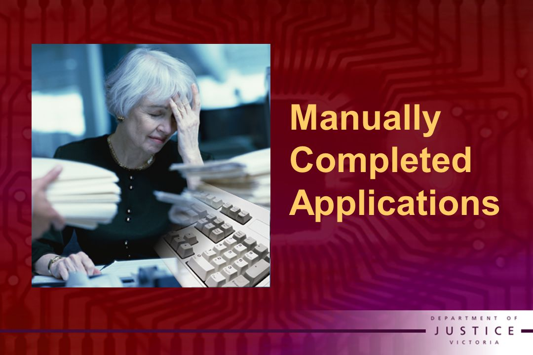 Manually Completed Applications