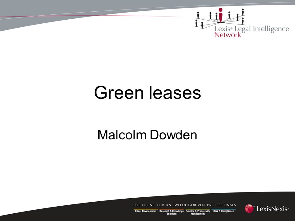 Green leases Malcolm Dowden