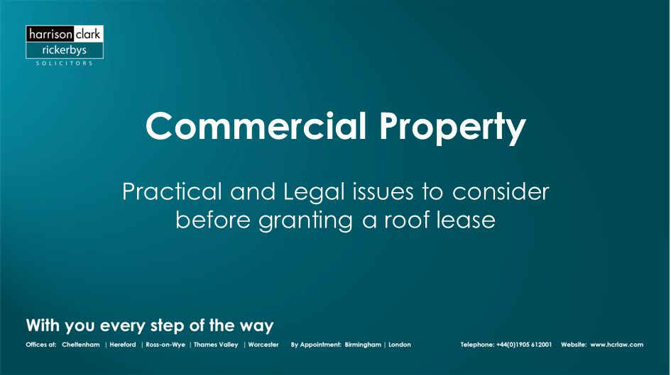 Commercial Property Practical and Legal issues to consider before granting a roof lease