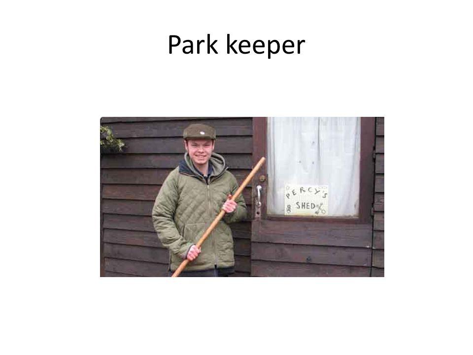 Park keeper