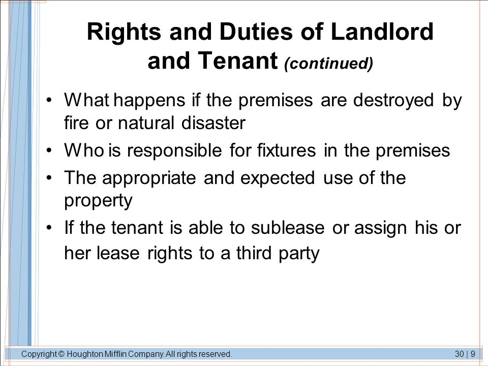 Copyright © Houghton Mifflin Company. All rights reserved.30   9 Rights and Duties of Landlord and Tenant (continued) What happens if the premises are