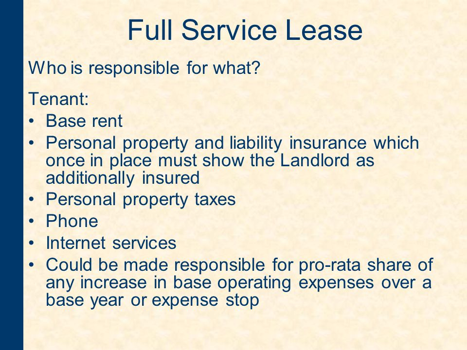 Full Service Lease Who is responsible for what.