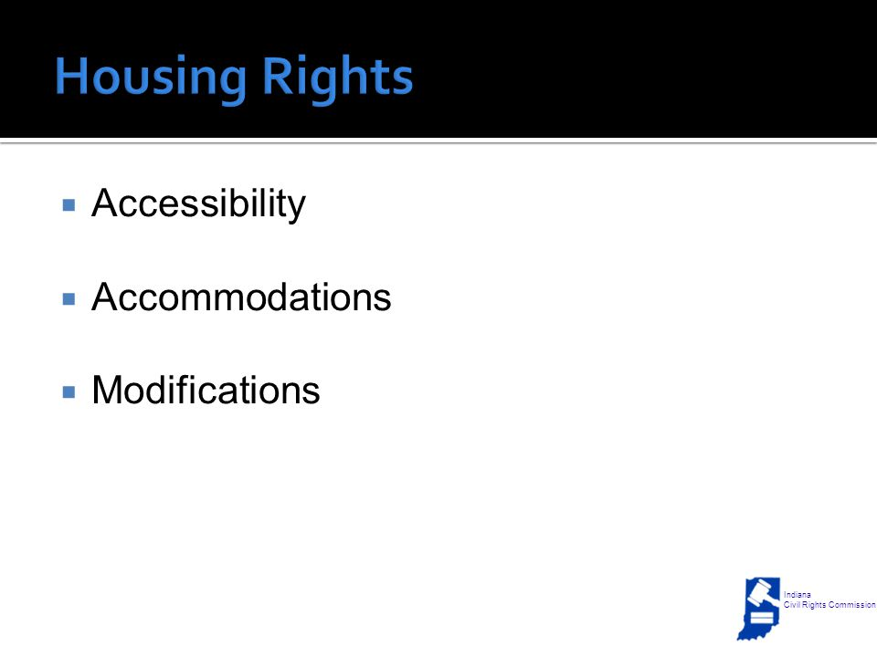  Accessibility  Accommodations  Modifications Indiana Civil Rights Commission