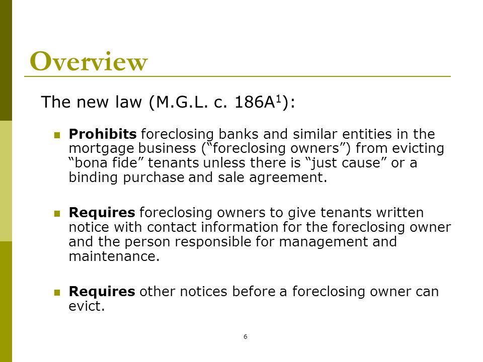 17 Non-payment as just cause to evict A foreclosing owner can evict for non-payment only if: 30 days have passed since the contact information notice was posted and delivered; It delivered to the tenant, at the same time as the contact information notice, a written notice of tenant's right to a court hearing before eviction; It notified tenant in writing of the amount of rent (should generally be same as before foreclosure).