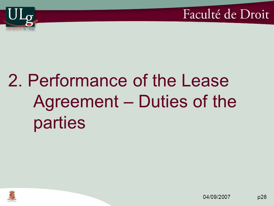 04/09/2007 p26 2. Performance of the Lease Agreement – Duties of the parties