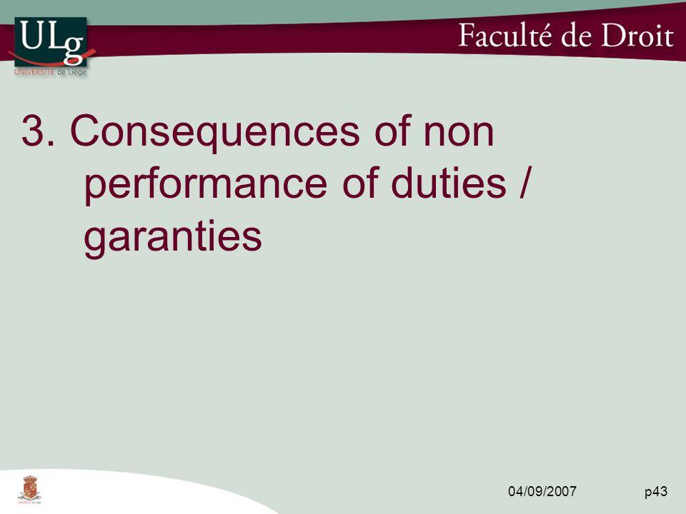 04/09/2007 p43 3. Consequences of non performance of duties / garanties