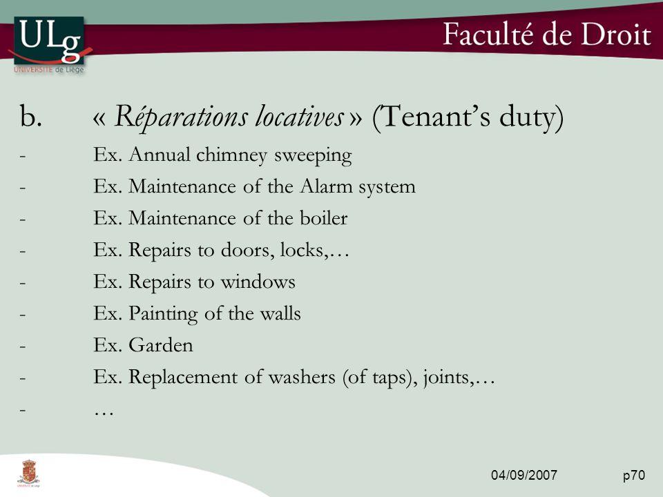 04/09/2007 p70 b.« Réparations locatives » (Tenant's duty) -Ex.