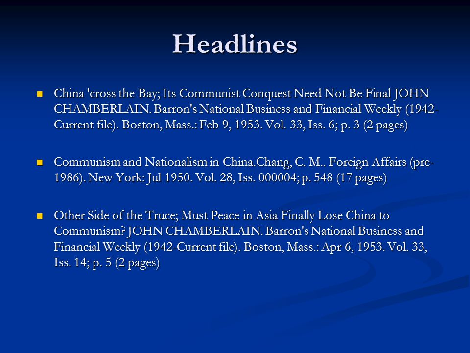 Headlines China cross the Bay; Its Communist Conquest Need Not Be Final JOHN CHAMBERLAIN.