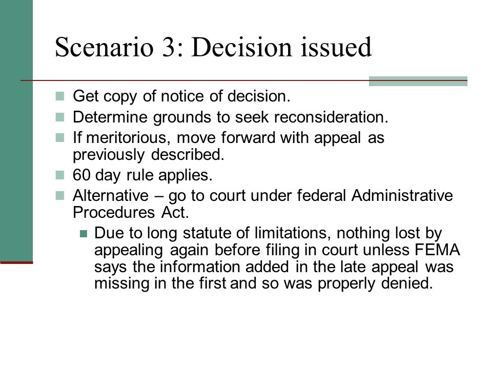 Scenario 3: Decision issued Get copy of notice of decision.