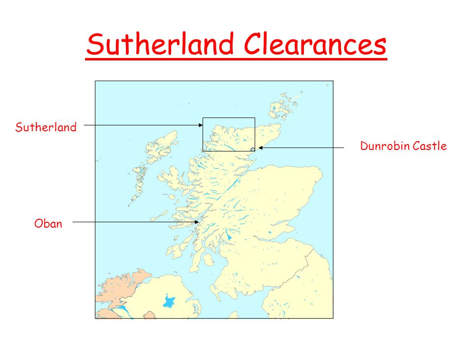 Sutherland Clearances On the right is Elizabeth, Countess of Sutherland, and Dunrobin Castle her home in Scotland.