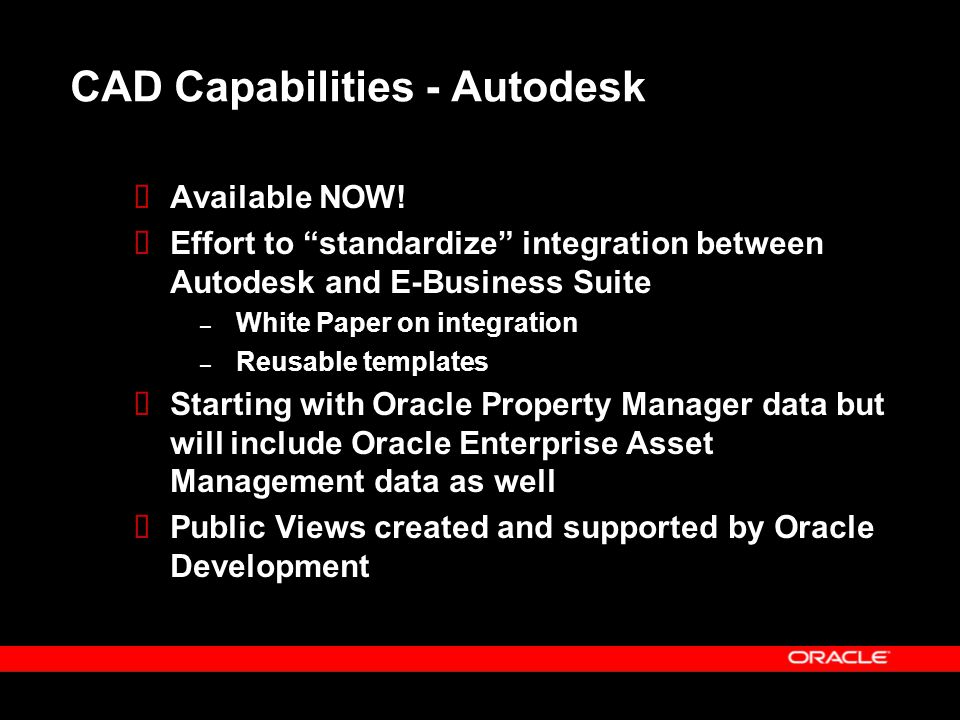 """CAD Capabilities - Autodesk  Available NOW!  Effort to """"standardize"""" integration between Autodesk and E-Business Suite – White Paper on integration"""