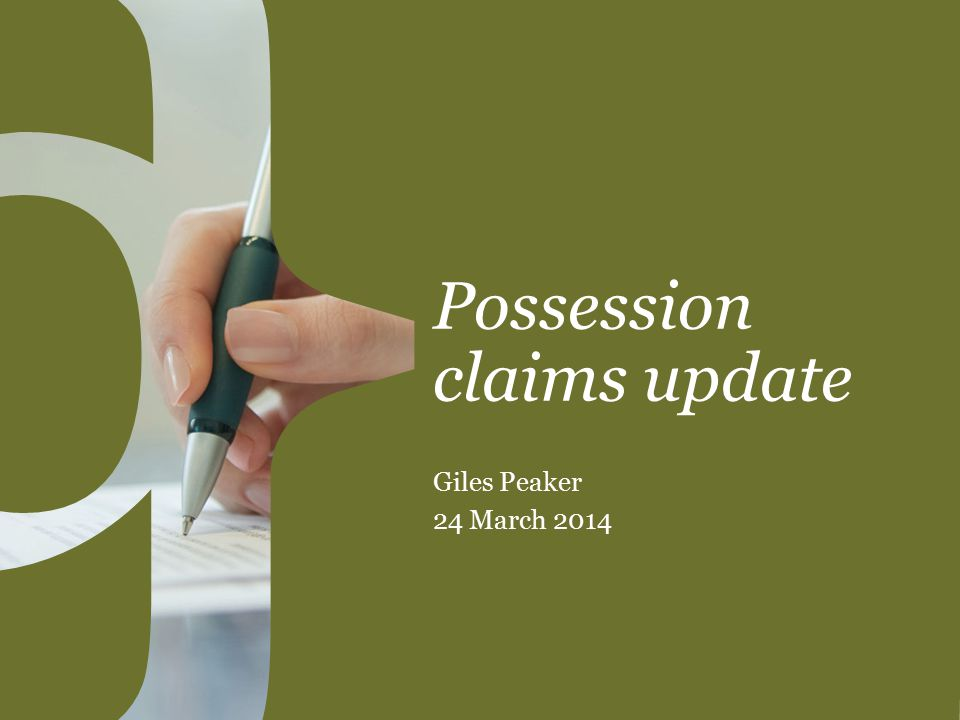 Possession claims update Giles Peaker 24 March 2014