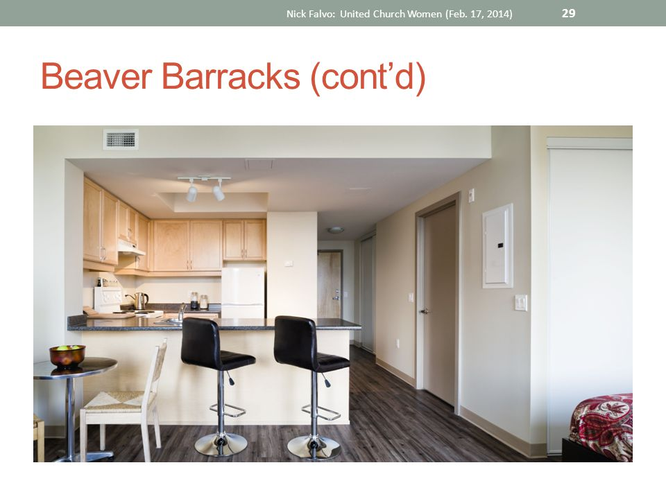 Beaver Barracks (cont'd) Nick Falvo: United Church Women (Feb. 17, 2014) 29