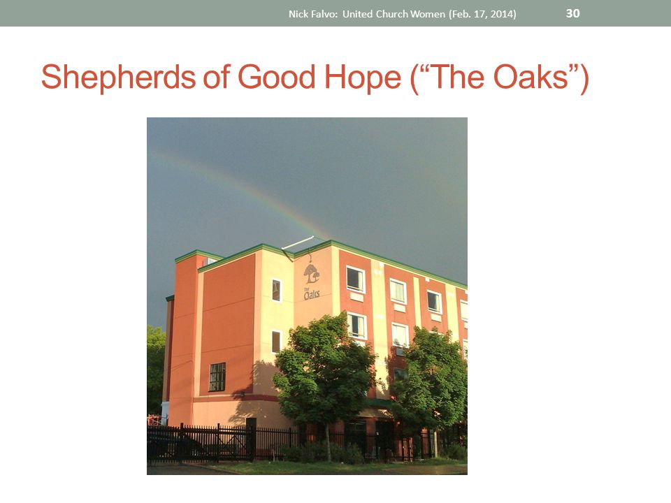 Shepherds of Good Hope ( The Oaks ) Nick Falvo: United Church Women (Feb. 17, 2014) 30