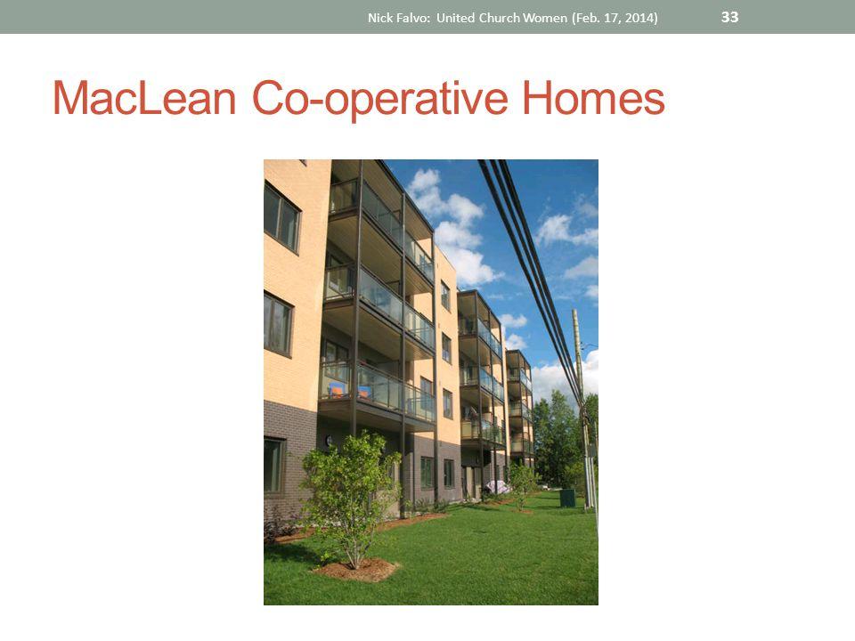 MacLean Co-operative Homes Nick Falvo: United Church Women (Feb. 17, 2014) 33