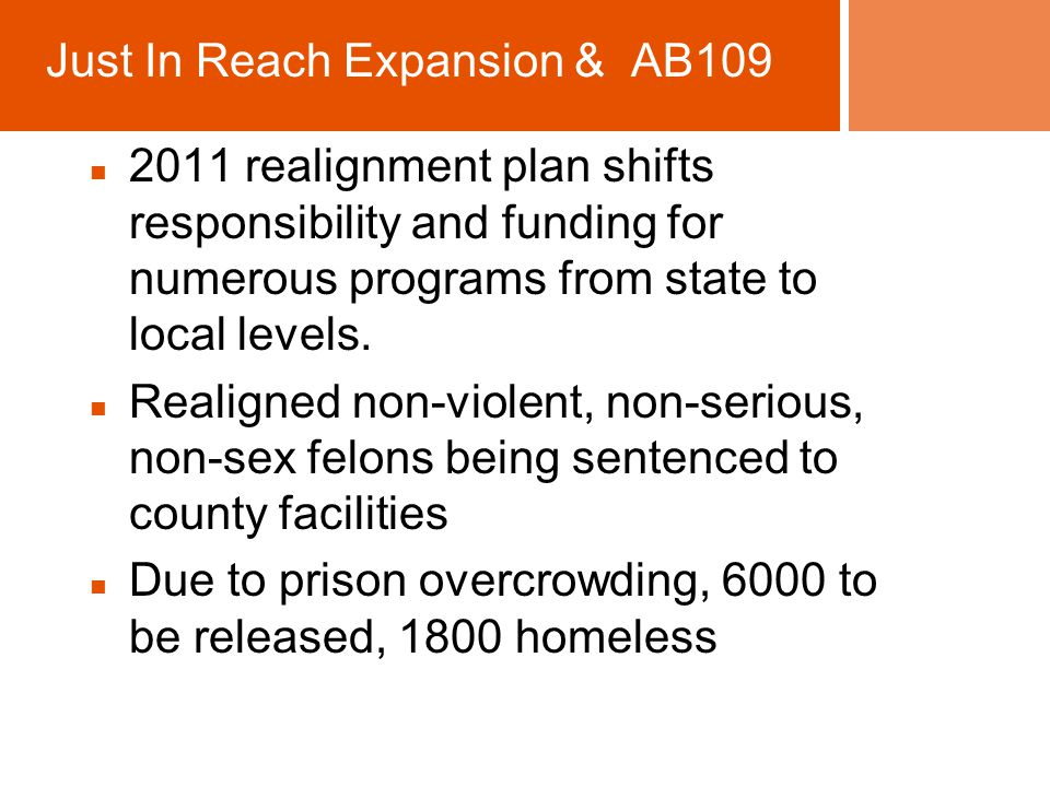 2011 realignment plan shifts responsibility and funding for numerous programs from state to local levels.