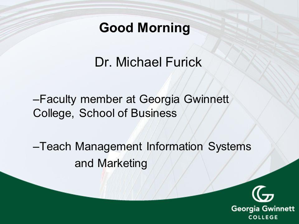 Good Morning Dr.