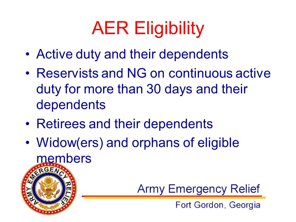 AER Eligibility Active duty and their dependents Reservists and NG on continuous active duty for more than 30 days and their dependents Retirees and t