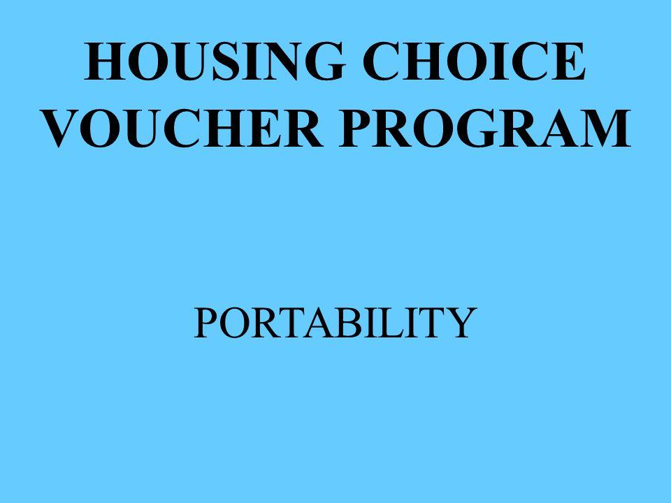HOUSING CHOICE VOUCHER PROGRAM PORTABILITY