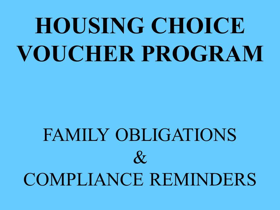 HOUSING CHOICE VOUCHER PROGRAM FAMILY OBLIGATIONS & COMPLIANCE REMINDERS