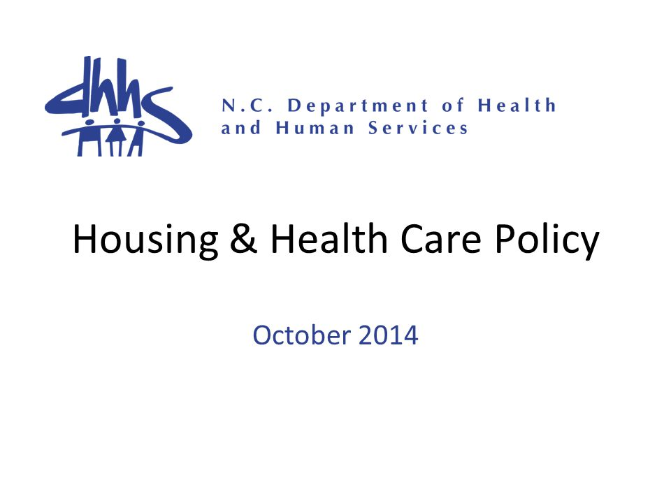 Housing & Health Care Policy October 2014