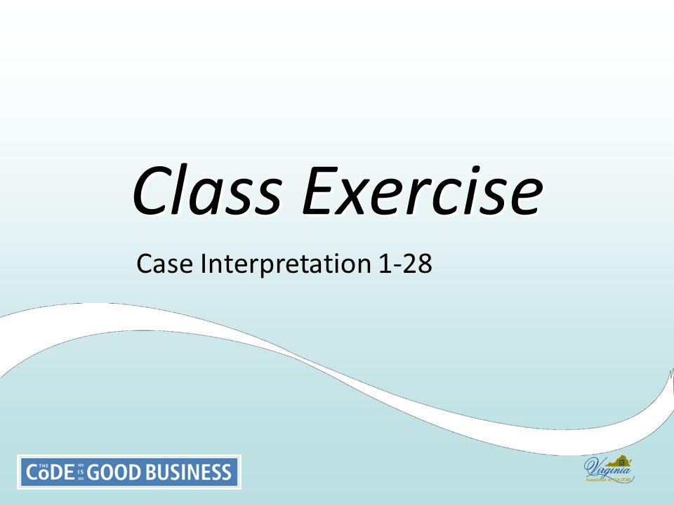 Case Interpretation 1-28 Class Exercise