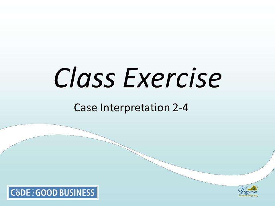 Case Interpretation 2-4 Class Exercise