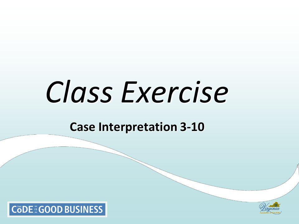 Class Exercise Case Interpretation 3-10