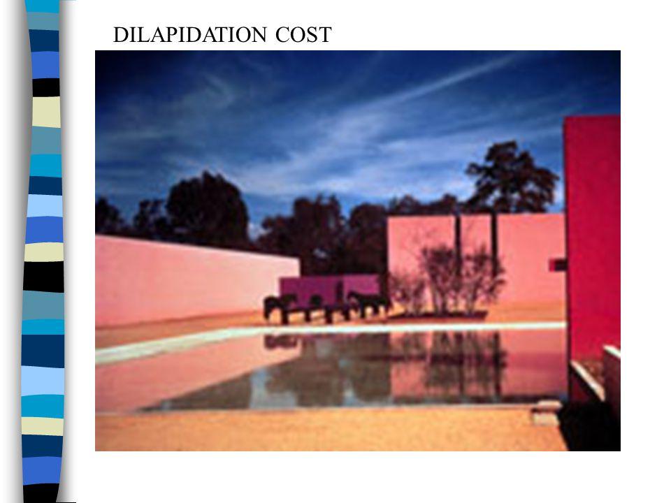 DILAPIDATION COST