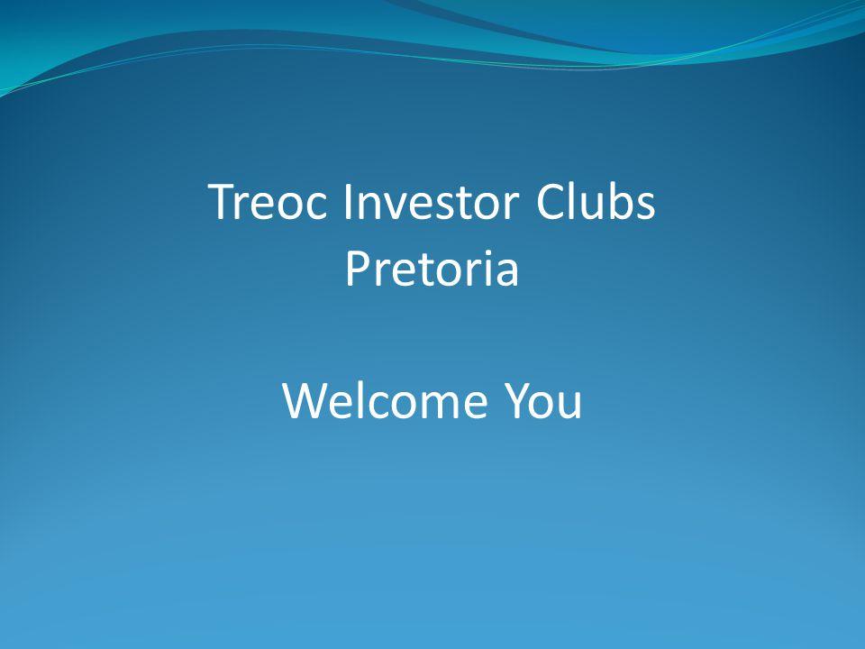 Treoc Investor Clubs Pretoria Welcome You