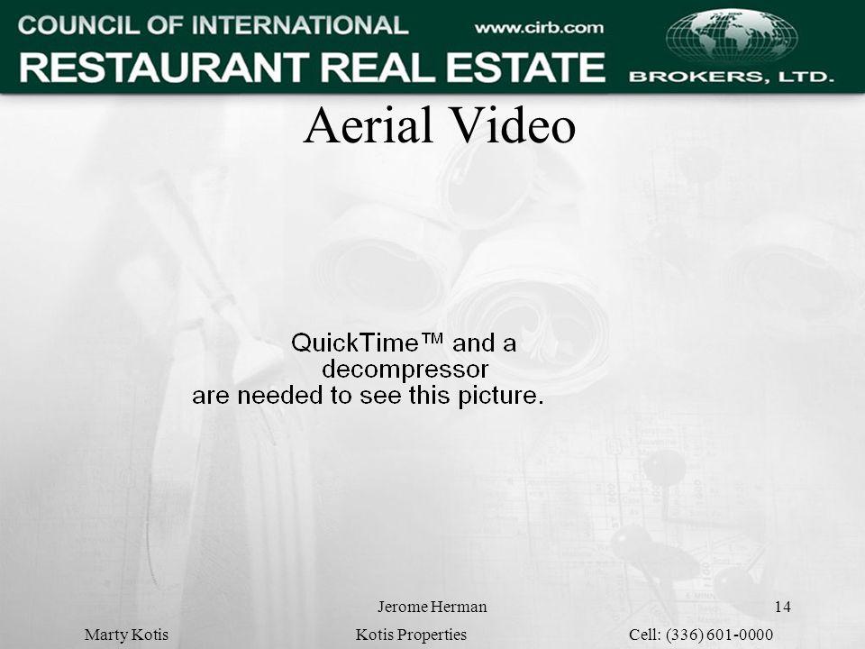 Jerome Herman14 Aerial Video Marty Kotis Kotis Properties Cell: (336) 601-0000