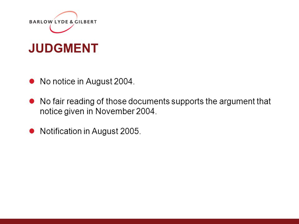 JUDGMENT No notice in August 2004.