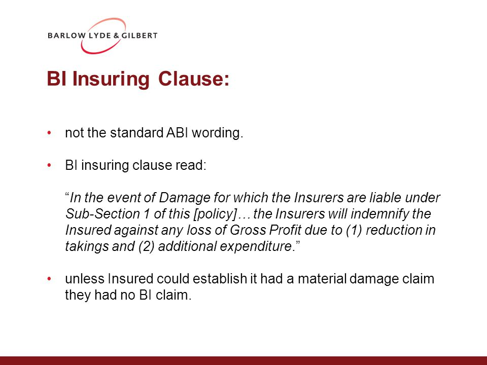BI Insuring Clause: not the standard ABI wording.