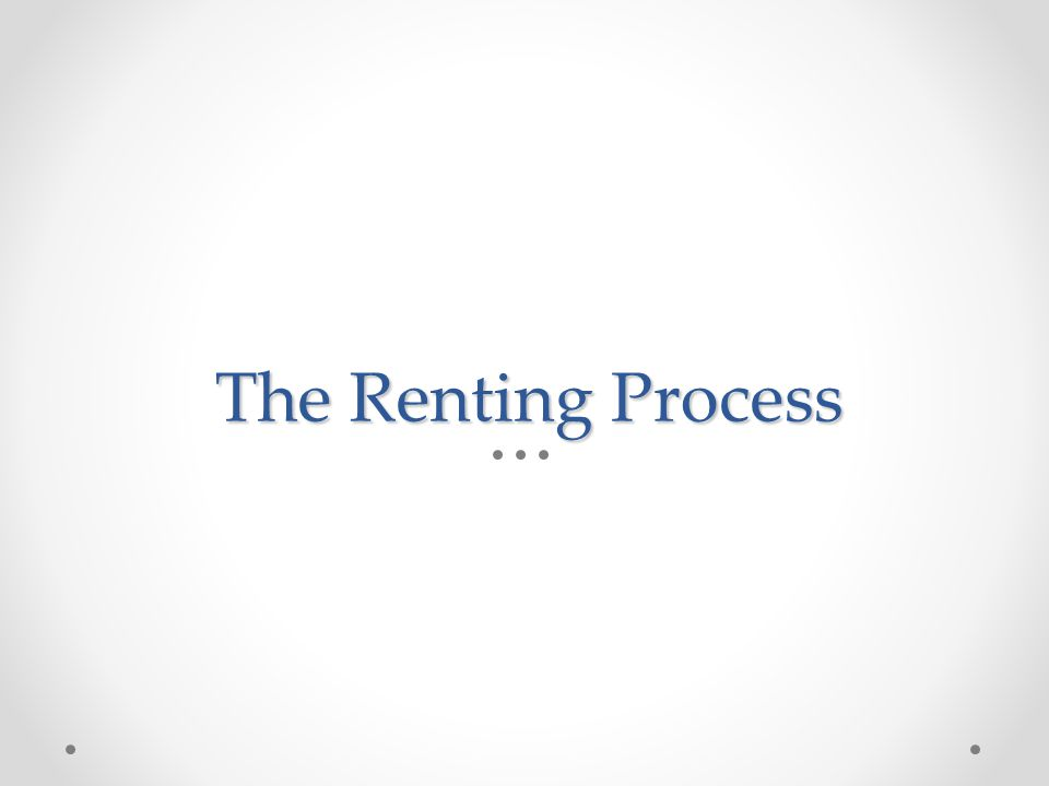 The Renting Process