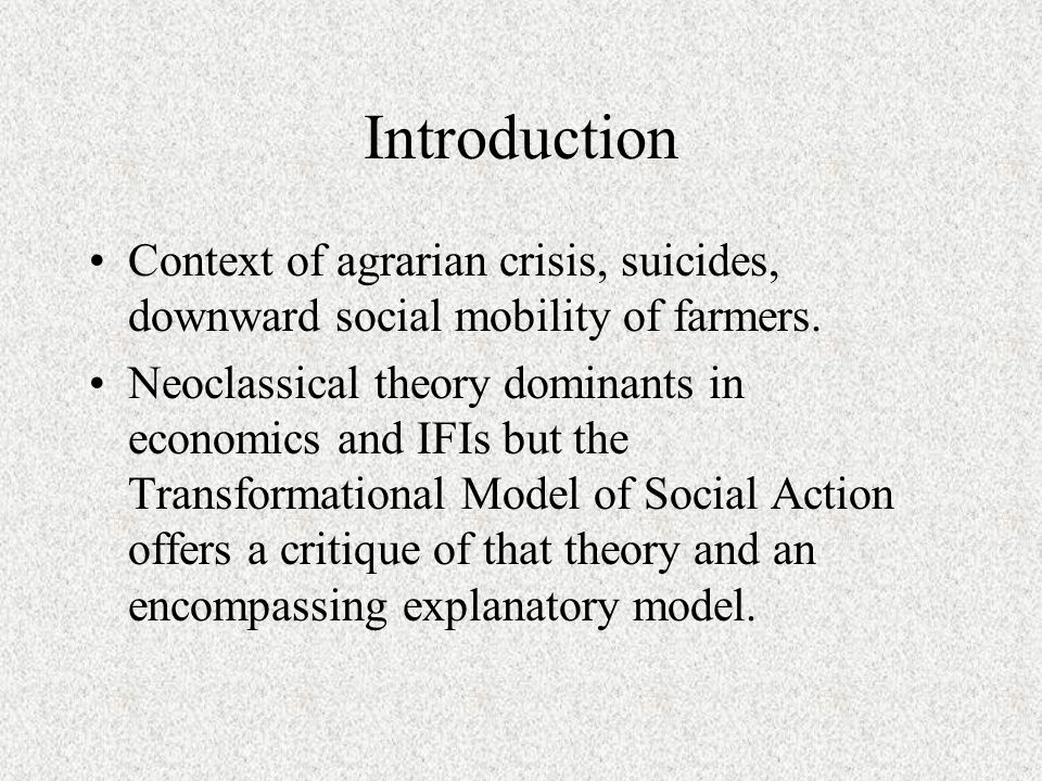 Structural Relations Agency Reproductive Action Transformative Action Changed Structures Have New Effects on Agency Causal Mechanisms Are Shaped by the Structural SItuation Time Source: Adapted from Bhaskar, The Possibility of Naturalism, 1998 (orig 1979), also found extracted in Archer, et al., eds., 1998.