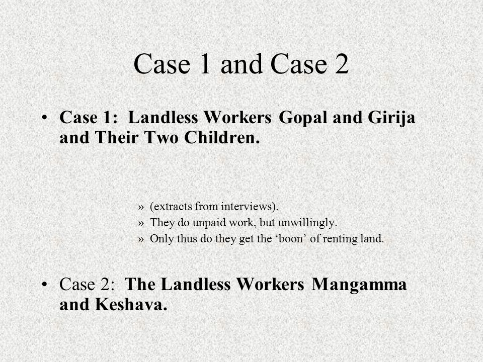 Case 1 Illustrates Table 2: A Few Components of Workers' Discourse NVIVO CODES Landlords threaten, punish, refuse or permit grazing rights, and reward the loyal and docile Landlords demand and expect normal behaviour; expect the 'usual'; they dominate and control wet lands Workers feel anger, express resistance, show unwillingness –Avoid a particular rude employer Some workers are resigned to accept the need to do kuulie –Habit of doing the unpaid work tasks (panulu at the landlord's house or fields) Gender division of work is normal for the working-class couple Her work is often unpaid, to enable HIM to get paid farm work.