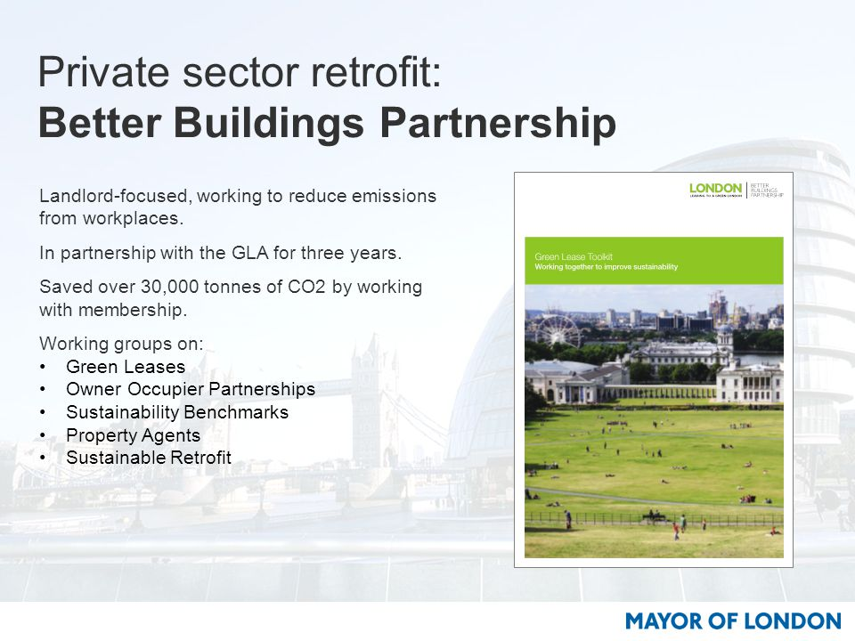Landlord-focused, working to reduce emissions from workplaces.