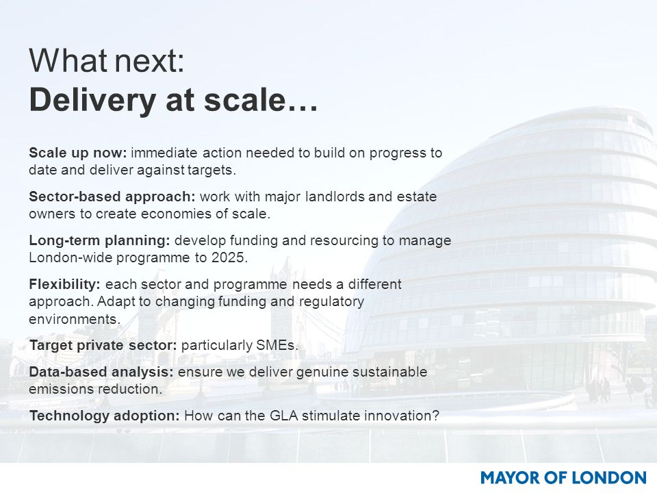 What next: Delivery at scale… Scale up now: immediate action needed to build on progress to date and deliver against targets.