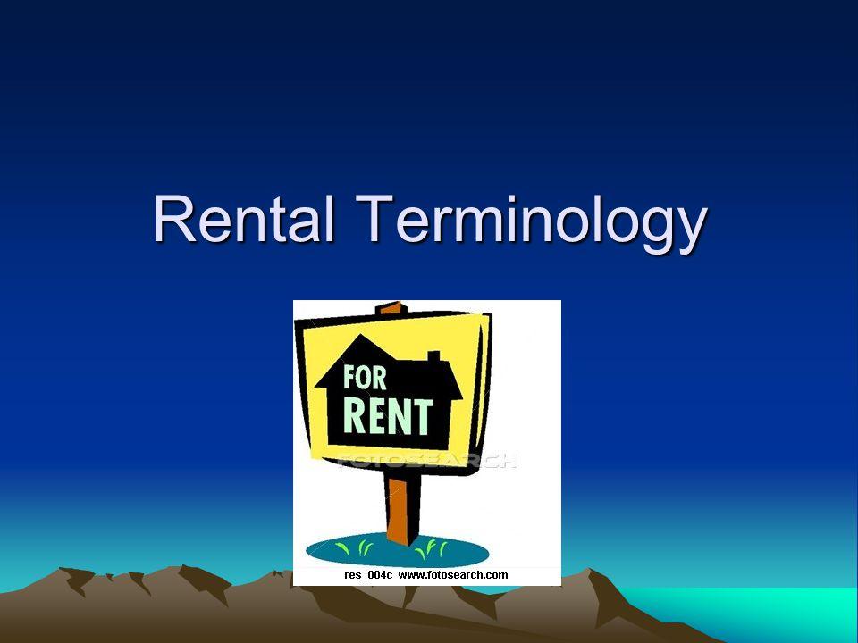 Rental Terminology