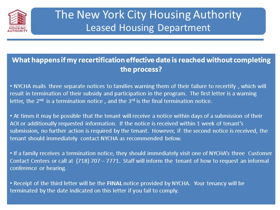 The New York City Housing Authority Leased Housing Department What happens if my recertification effective date is reached without completing the proc