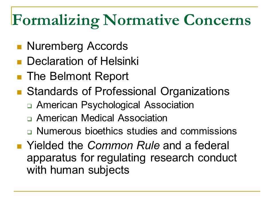 Human Subjects Research 45 CFR 46 sets forth the institutional structure and requirements for review of research procedures to protect human subjects – see OHRP Guidelines http://www.hhs.gov/ohrp/humansubjects/guidance/45cf r46.htm -- each institution must be certified via a FWA http://www.hhs.gov/ohrp/humansubjects/guidance/45cf r46.htm Columbia Policies - http://www.columbia.edu/cu/irb/policies.html http://www.columbia.edu/cu/irb/policies.html What research triggers IRB review.